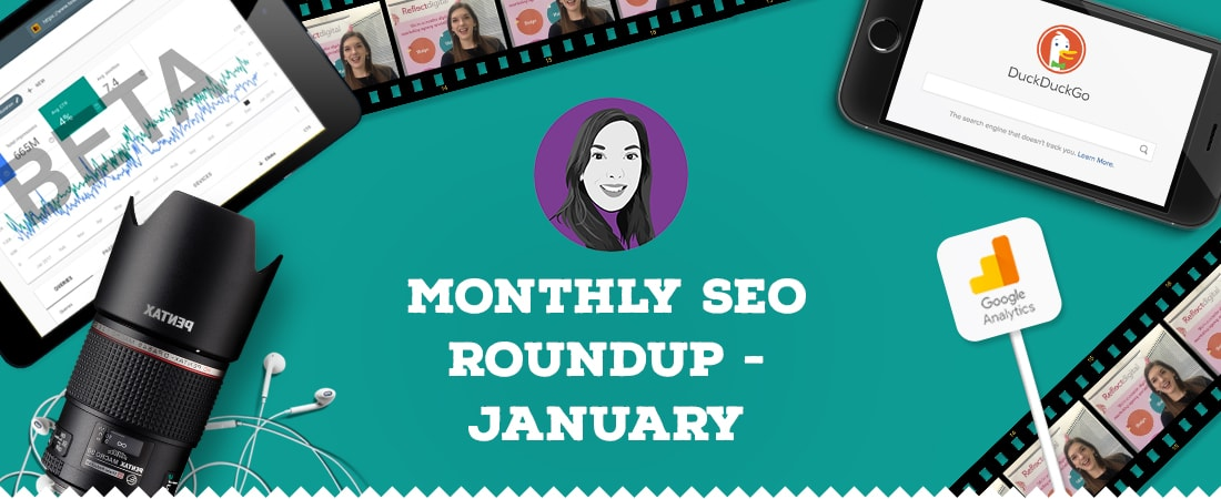 Monthly SEO Round-up for January