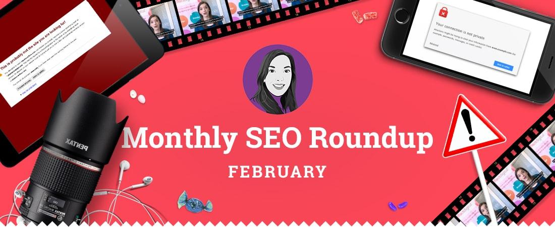 February SEO Round-up