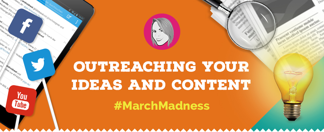 Outreaching your ideas and content