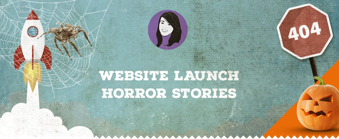 Website launch horror stories