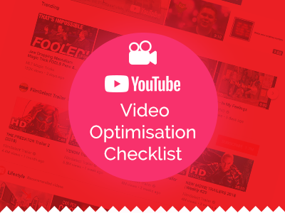 YouTube Video Optimisation Checklist